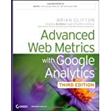 Advanced Web Metrics with Google Analytics by Clifton, Brian (2012) Paperback