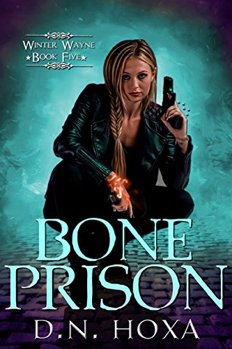 Bone Prison (Winter Wayne Book 5)