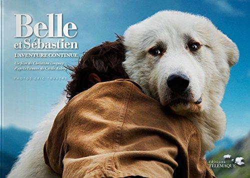 Belle et Sebastien, l'aventure conti...