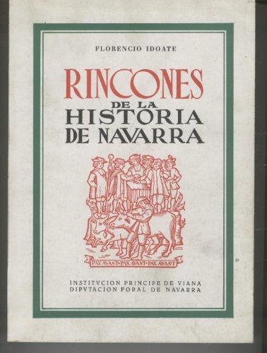RINCONES DE LA HISTORIA DE NAVARRA-TOMO III- Reyes y Principes-Virreyes-Palacios-Nobleza-Solar de Javier-