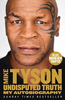Undisputed Truth: My Autobiography par [Tyson, Mike]