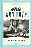 Arlo Guthrie - Best Reviews Guide