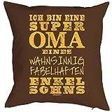 Kissen, Sitzkissen, Dekokissen incl Füllung - Ich bin eine super Oma eines wahnsinnig fabelhaften Enkelsohns!