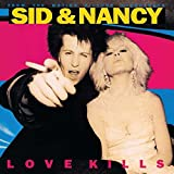 Sid & Nancy: Love Kills