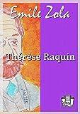 Thérèse Raquin - Format Kindle - 9782374633442 - 1,99 €