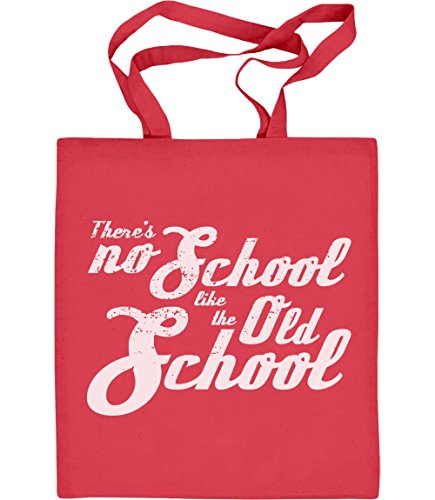 There´s no School like Old School coole Schrift Jutebeutel Baumwolltasche Rot