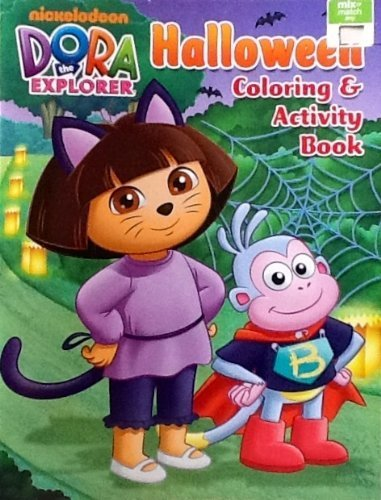 Dora the Explorer Halloween Coloring & Activity Book: 32 Pages!!! by Nickelodeon (Dora The Explorer Halloween)