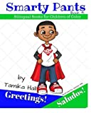 Smarty Pants: Greetings! Saludos!: Bilingual Books for Children of Color Volume 1 (Smarty Pants Bilingual Books)