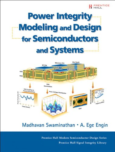 power-integrity-modeling-and-design-for-semiconductors-and-systems-prentice-hall-modern-semiconducto