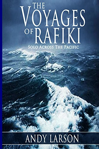 the-voyages-of-rafiki-solo-across-the-pacific-english-edition