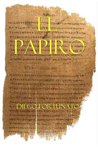 El papiro (Primera novela de la Trilogía El Papiro). eBook: Diego ...