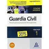 Guardia CivilTemario para la Preparación de Oposición: Temario I. Guardia Civil. Ciencias Jurídicas: 1 (Fuerzas Cuerpos Seguridad 2015)
