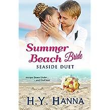 Summer Beach Bride: Seaside Duet (Summer Beach Vets Romance Book 5) (English Edition)