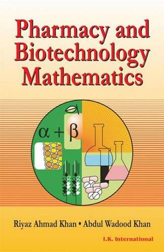 Pharmacy and Biotechnology Mathematics