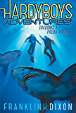 Shadows at Predator Reef (Hardy Boys Adventures)