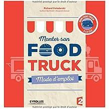 Monter son food truck - mode d'emploi