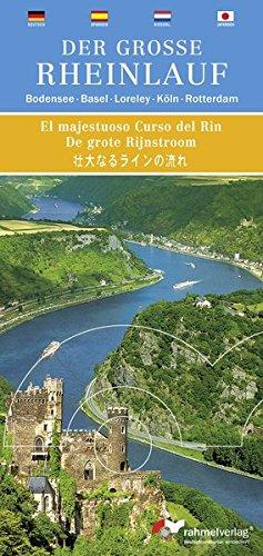 Der große Rheinlauf; viersprachig: deutsch, spanisch, niederländisch, japanisch