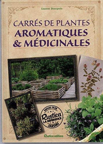 Carres de plantes aromatiques & medicinales