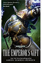 The Emperor's Gift (Warhammer 40,000) Kindle Edition