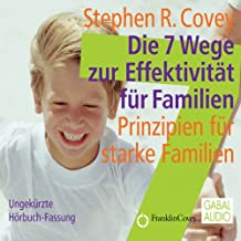 Die 7 Wege zur Effektivität für Familien