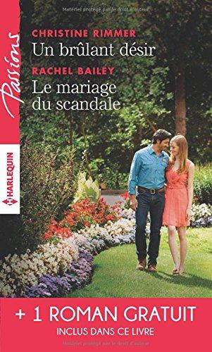Un brulant dsir - Le mariage du scandale - Rendez-vous avec le destin
