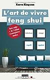 L'art de vivre feng-shui