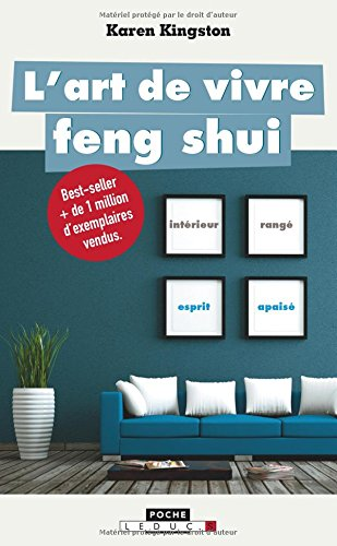 L'art de vivre feng-shui par Karen Kingston