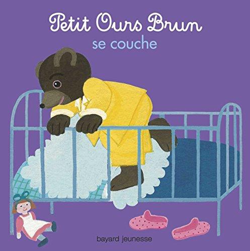 Petit Ours Brun aime se couche