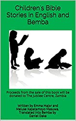 Children's Bible Stories in English and Bemba: Ten bible stories written in English and translated into Bemba.
