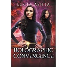Holographic Convergence: A Space Fantasy (Planet Origins Book 6) (English Edition)