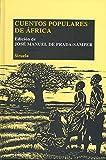 Cuentos populares de África (Las Tres Edades/ Biblioteca de Cuentos Populares)