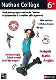 Nathan Collège 6eme : Français, Mathématiques, Anglais - Méthodologie, calcul mental, Suivi des progrés