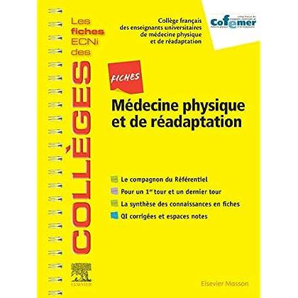 Fiches Médecine physique et de réadaptation: Les fiches ECNi et QI des Collèges