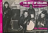 The Best Of Cellars: The Story of the World Famous 'Cavern  Club'