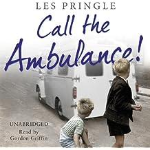 Call the Ambulance