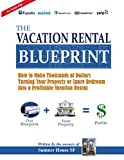 Blueprint for A Successful Vacation Rental