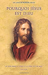 Pourquoi Jésus est Dieu