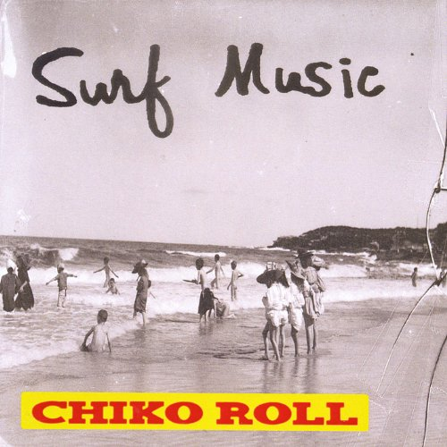 surf-music-chiko-roll