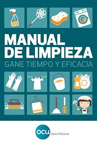 Manual de limpieza: Gane tiempo y eficacia por OCU Ediciones