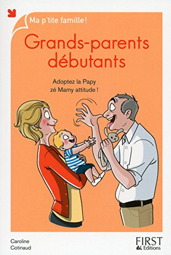 Grands-parents dbutants, nouvelle dition