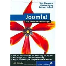 Joomla!: Content-Management-Systeme einrichten und einsetzen. Inkl. Mambo (Galileo Computing)