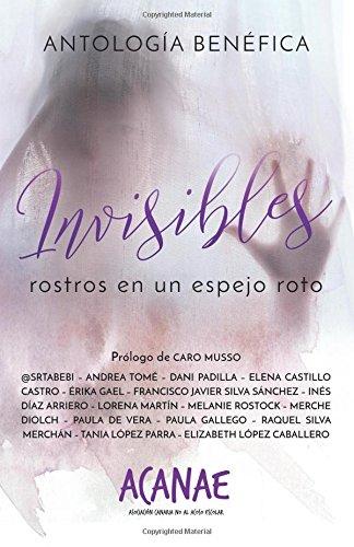 Invisibles: Rostros en un espejo roto