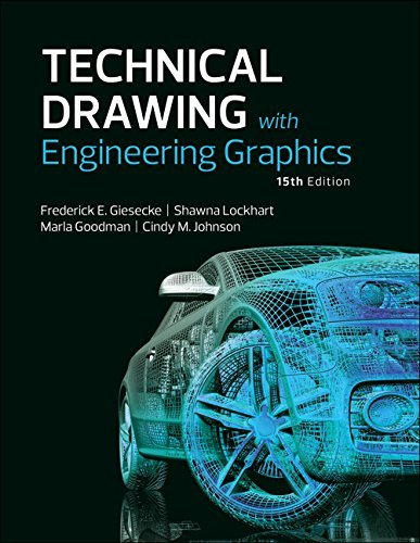 Technical Drawing with Engineering Graphics (15th Edition) by Frederick E Giesecke (2016-07-18)
