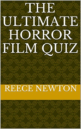 The Ultimate Horror Film Quiz (English Edition)
