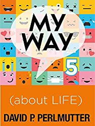 MY WAY 5 about LIFE