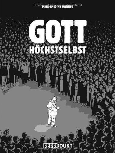 Gott höchstselbst von Marc-Antoine Mathieu (2010) Broschiert