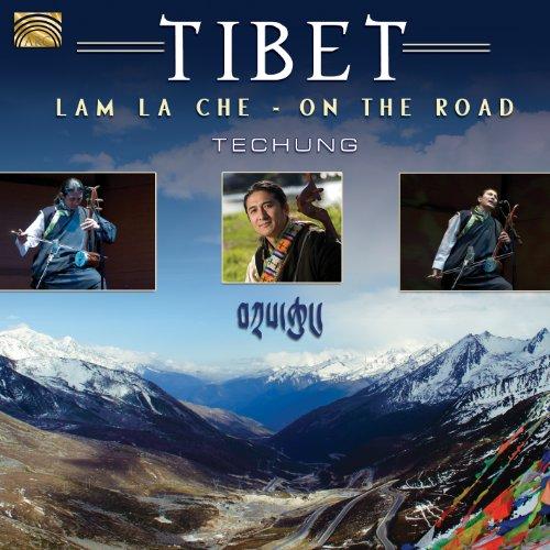 Techung: Lam la che (On the Road)