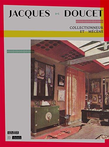 Jacques Doucet : Collectionneur et mécène