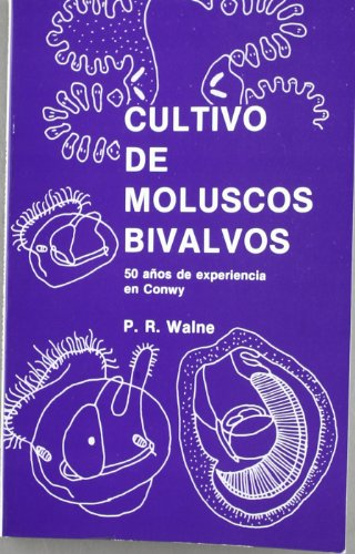 Descargar Libro Cultivo de moluscos bivalvos de P. Walne
