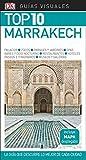 Guía Visual Top 10 Marrakech: La guía que descubre lo mejor de cada ciudad (GUIAS TOP10)